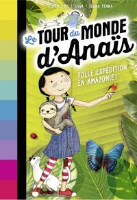Tour-du-monde-Anais-Amazonie